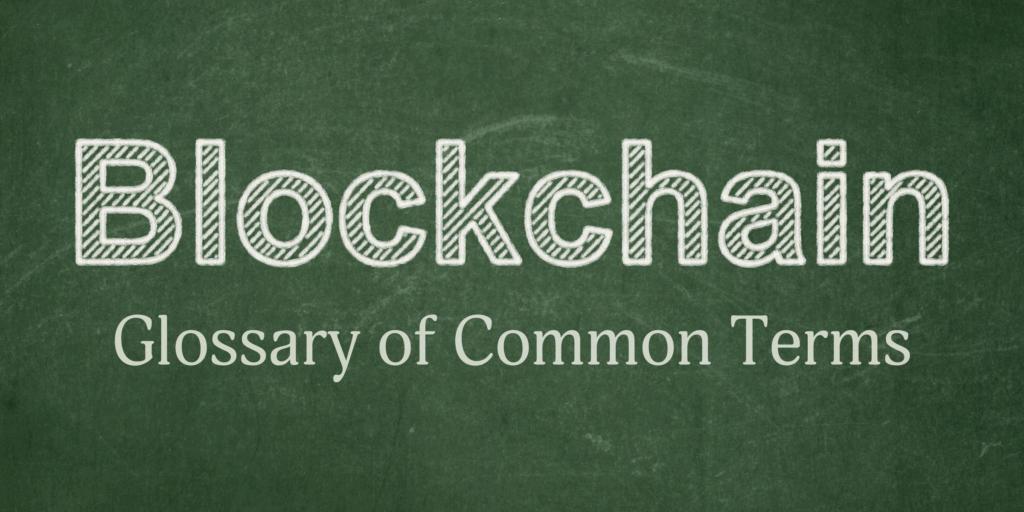Blockchain Glossary